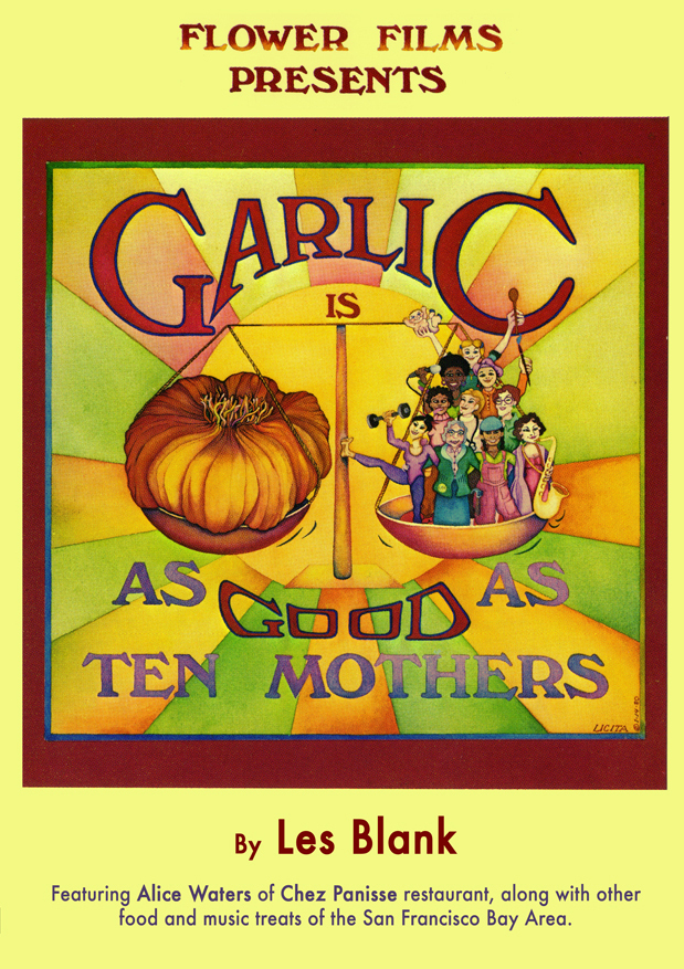 Garlic_is_as_Good_as_Ten_Mothers_Film_by_Les_Blank_Flower_Films