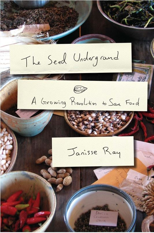 The Seed Underground, Janisse Ray